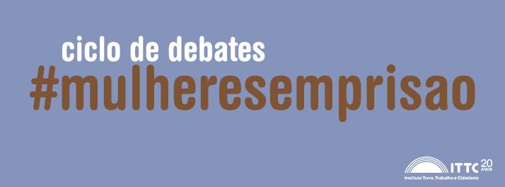 ciclo-de-debates-mulheresemprisao-mulheres-com-deficiencia-e-idosas-na-prisao