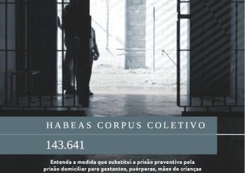 Capa da cartilha elaborada pelo ITTC e pelo CADHu que explica o HC coletivo 143.641